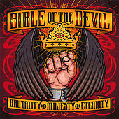 Brutality Majesty Eternity by Bible Of The Devil