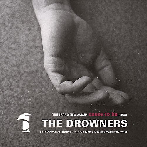Cease to Be by Drowners