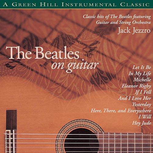 The Beatles On Guitar by Jack Jezzro