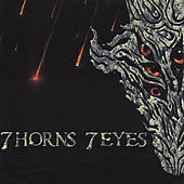7 Horns 7 Eyes by 7 Horns 7 Eyes