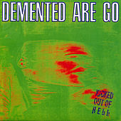 Kicked Out Of Hell by Demented Are Go!