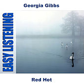 Red Hot by Georgia Gibbs