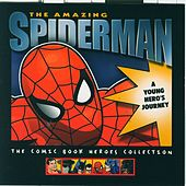 The Amazing Spiderman: A Young Hero's Journey by Studio Group