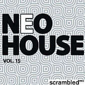Neohouse, Vol. 15 by Various Artists