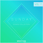 Sunday Songs Collection, Vol. 7 by Various Artists