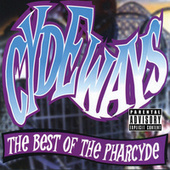 Cydeways: The Best Of The Pharcyde by The Pharcyde