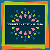 Songkran Festival 2014 by Various Artists