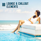 Lounge & Chillout Elements by Various Artists