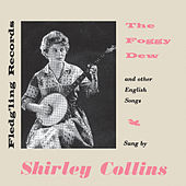 The Foggy Dew by Shirley Collins