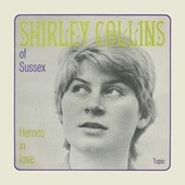 Heroes in Love by Shirley Collins