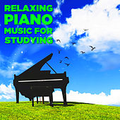 Relaxing Piano Music for Studying by Classical New Age Piano Music