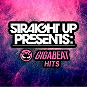 Straight Up! Presents: Gigabeat Hits by Various Artists
