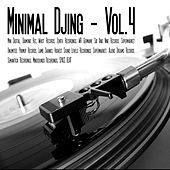 Minimal Djing, Vol. 4 by Various Artists