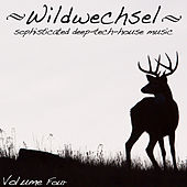 Wildwechsel, Vol. 4 - Sophisticated Deep Tech-House Music by Various Artists