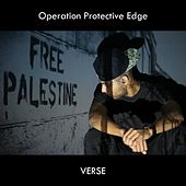 Operation Protective Edge by The Verse