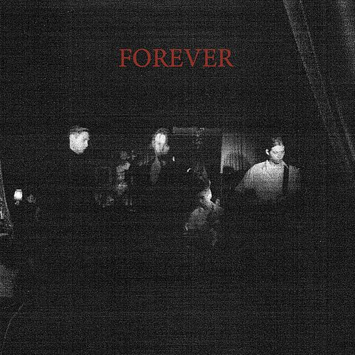 Forever by Iceage