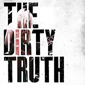 The Dirty Truth by Joanne Shaw Taylor