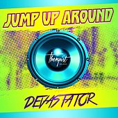 Jump Up Around - Single by Devastator
