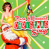Rare & Unusual Christmas Songs by Various Artists