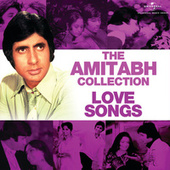 The Amitabh Collection: Love Songs von Various Artists
