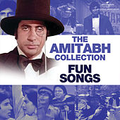 The Amitabh Collection: Fun Songs von Various Artists