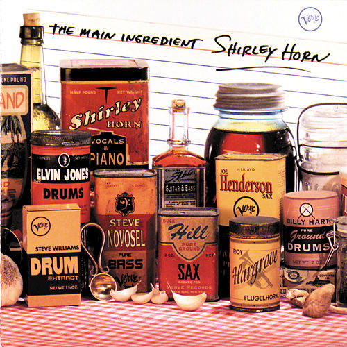 The Main Ingredient by Shirley Horn