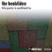 This Party Is Confined To - EP by The Beatsliders