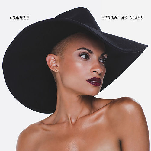 Strong as Glass by Goapele