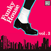 Funky House - Vol. 3 by Various Artists