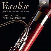 Vocalise: Music for Bassoon and Piano by Massimo Data
