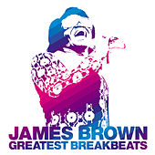 Greatest Breakbeats by James Brown