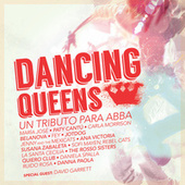 Dancing Queens Un Tributo Para ABBA by Various Artists