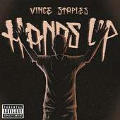 Hands Up by Vince Staples