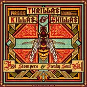 Paris Djs Soundsystem Presents Killas, Thrillas & Chillas - Foot Stompers & Freaky Soul Vol.1 by Various Artists
