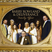 A Family Affair by Barry Rowland and Deliverance