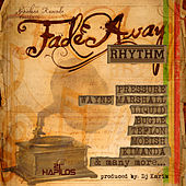 Fade Away Riddim by Various Artists