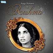 Magic Moments by Reshma by Reshma