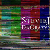 DaCrazy1 by Stevie J.