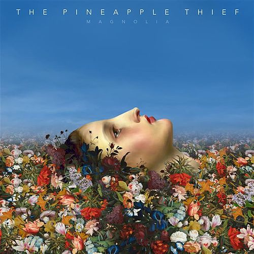 Magnolia by Pineapple Thief