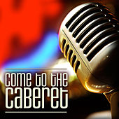 Come to the Cabaret by Various Artists