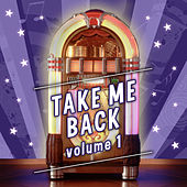 Take Me Back, Vol. 1 by Various Artists