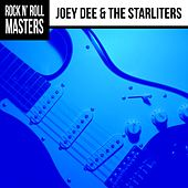 Rock N' Roll Masters: Joey Dee & The Starliters by Joey Dee and the Starliters