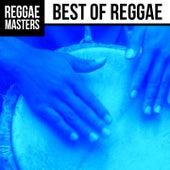 Reggae Masters: Best of Reggae by Various Artists