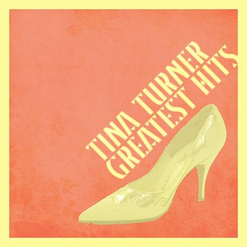 Greatest Hits by Tina Turner