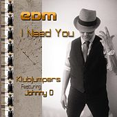 I Need You by Klubjumpers