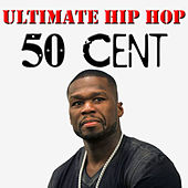 Ultimate Hip Hop: 50 Cent von 50 Cent