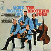 More Big Folk Hits by The Brothers Four