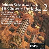 Bach: 18 Chorale Preludes, Vol. 2 by Martin Souter