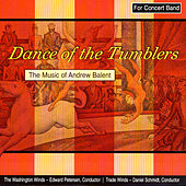Dance Of The Tumblers - The Music Of Andrew Balent by Various Artists