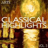 ARTS Classical Highlights - Vol. 3 by Various Artists